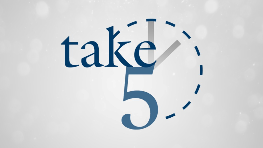 Take 5 (Aug 29 – Sep 2, 2016)