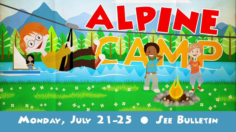 Alpine Bible Camp – Save the Dates!