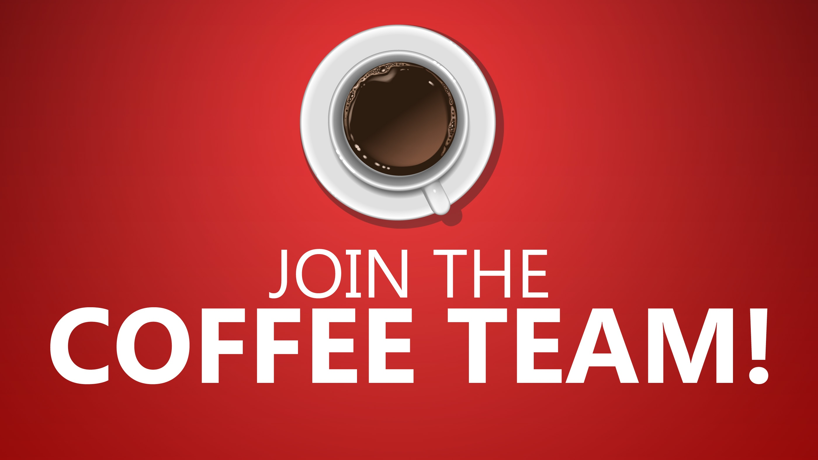 Join the Coffee Team!