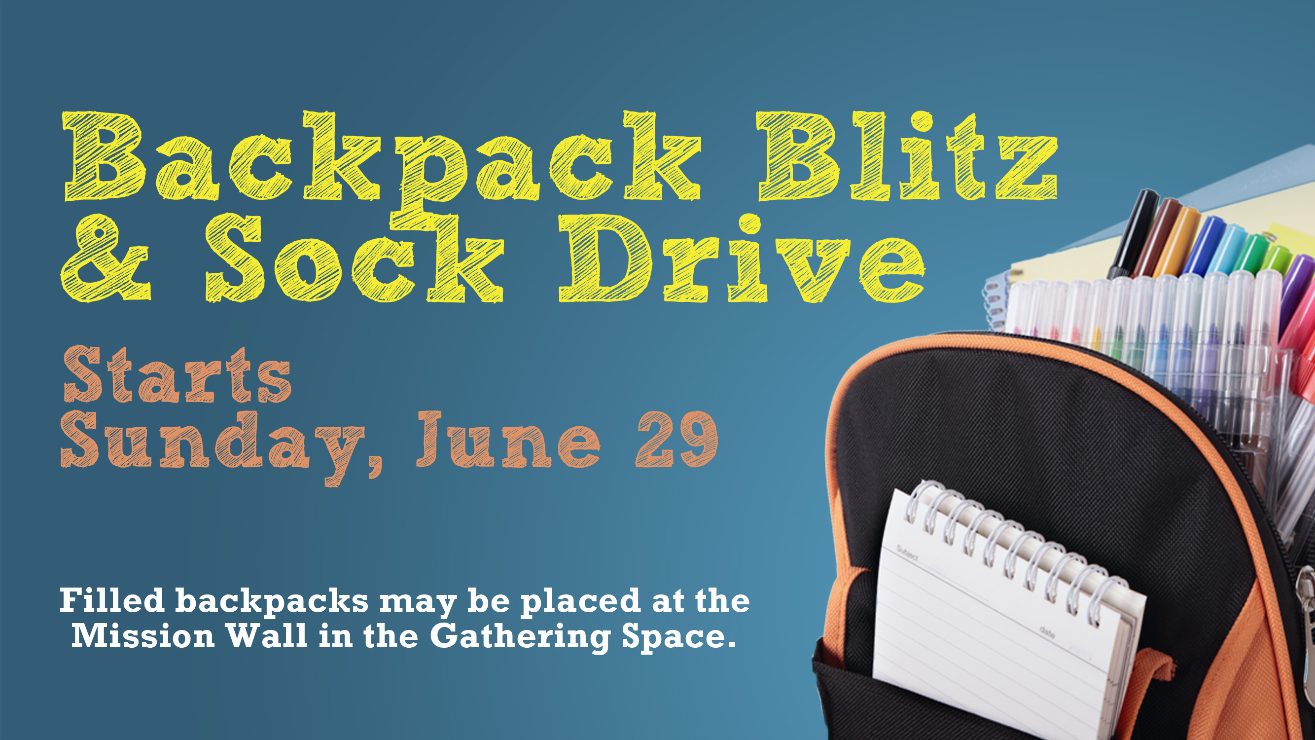 Backpack Blitz and Sock Drive