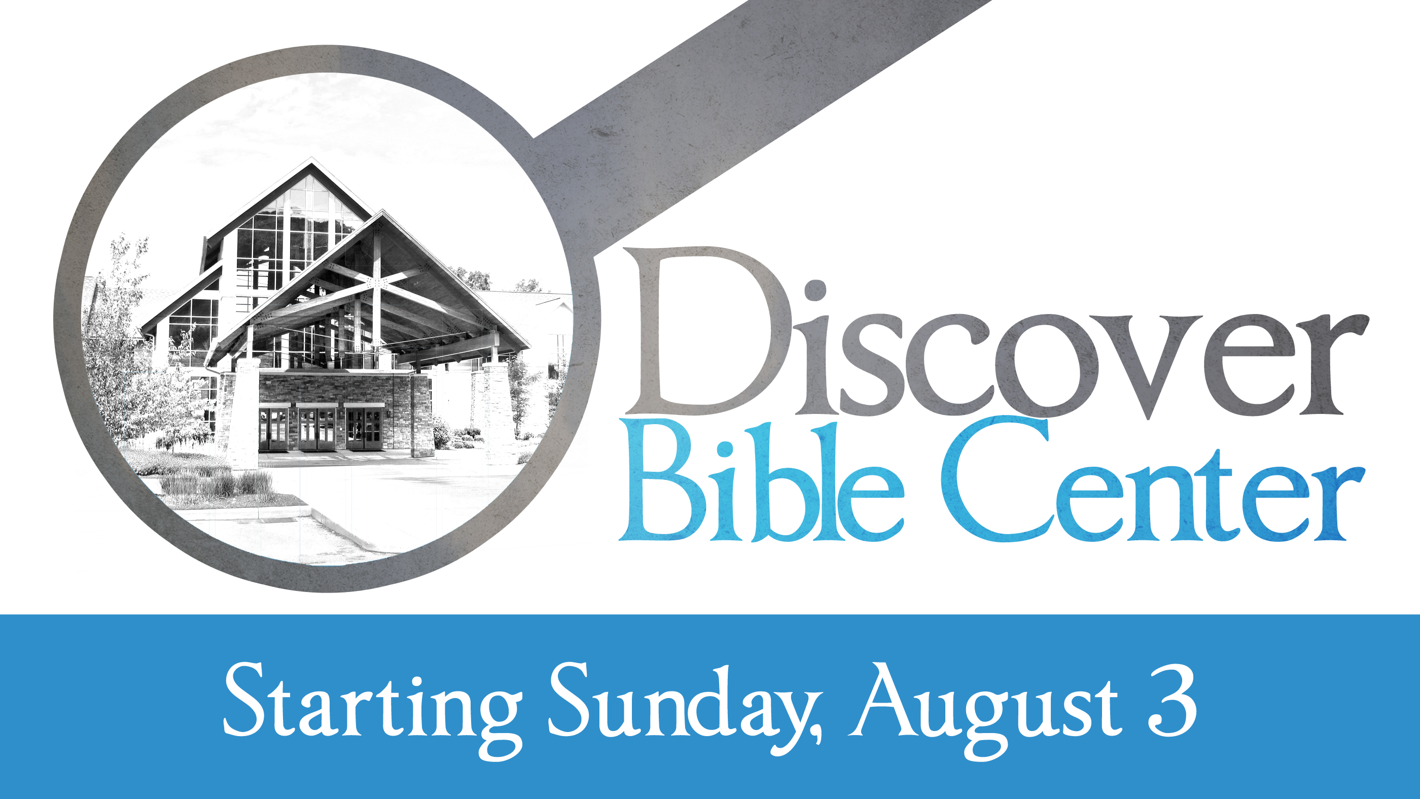 Discover Bible Center (5-week class)