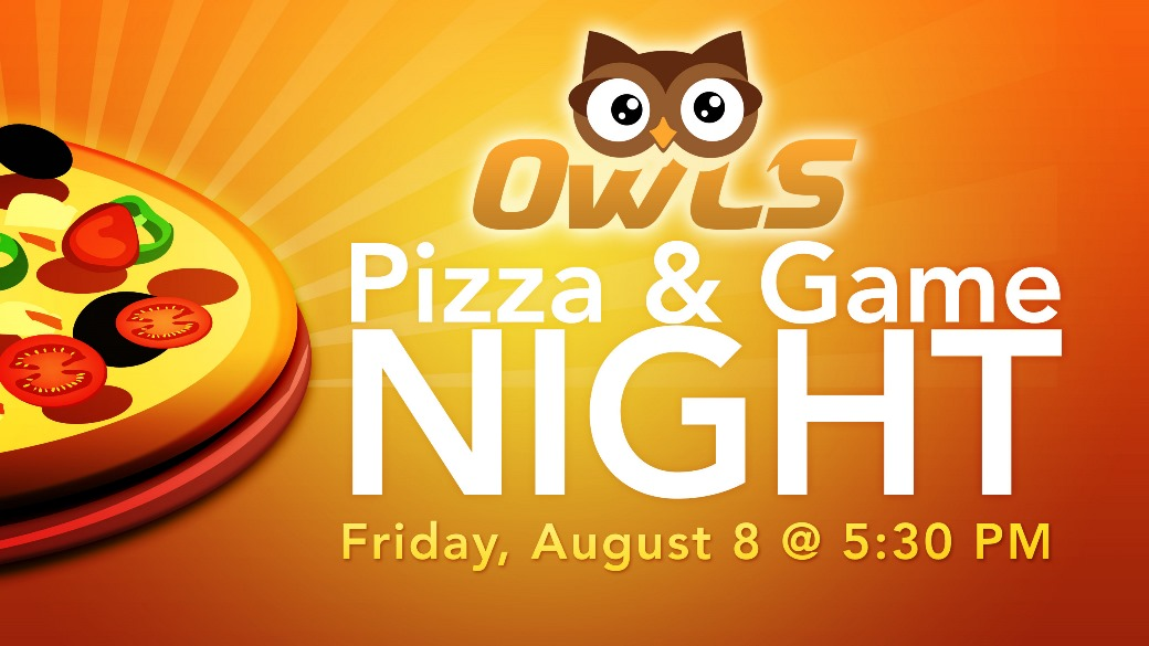 OWLS Pizza Party & Game Night