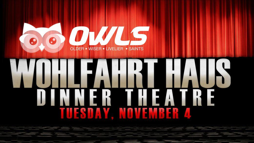 OWLS to Wohlfahrt Theatre