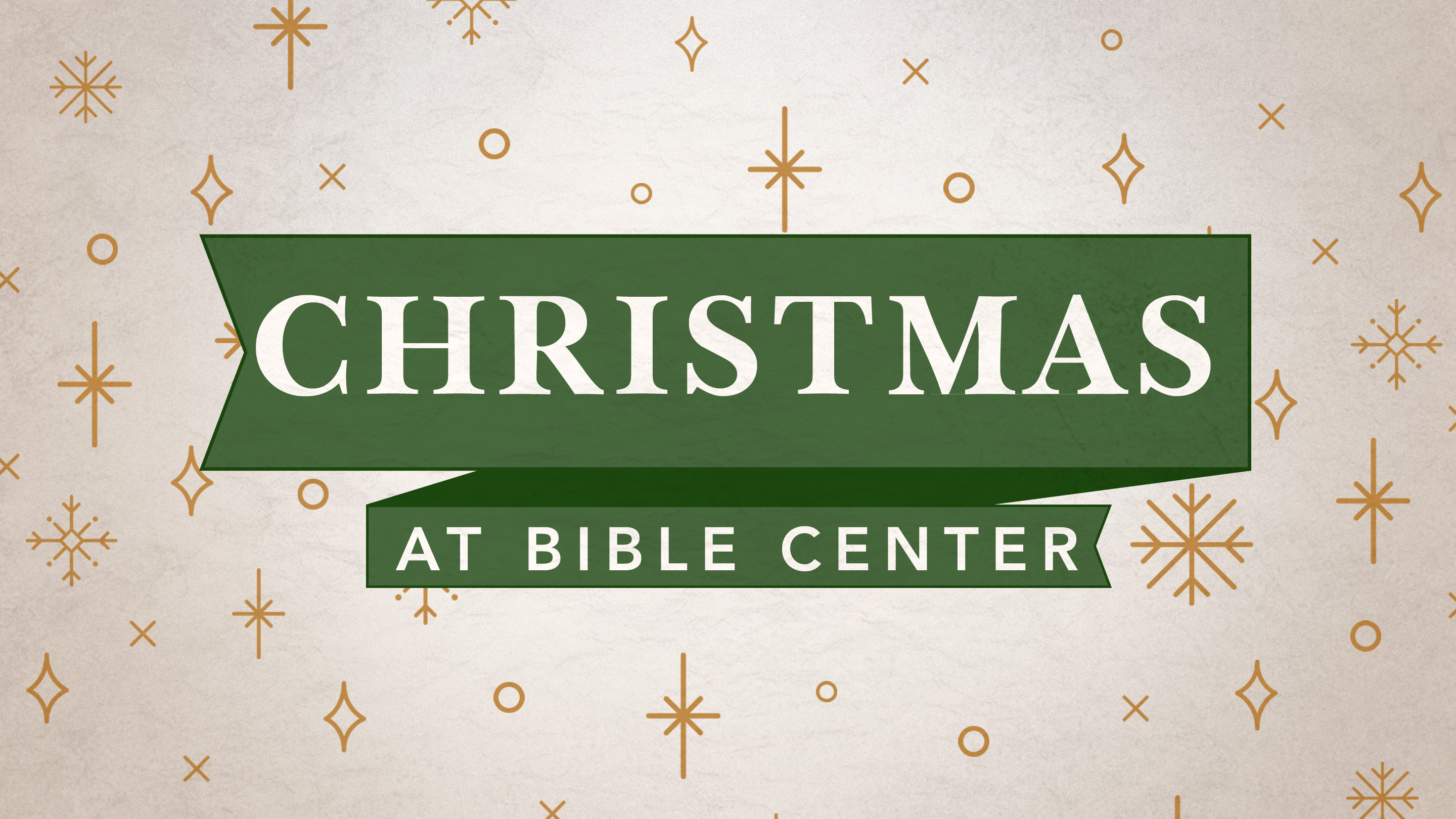 Christmas at Bible Center