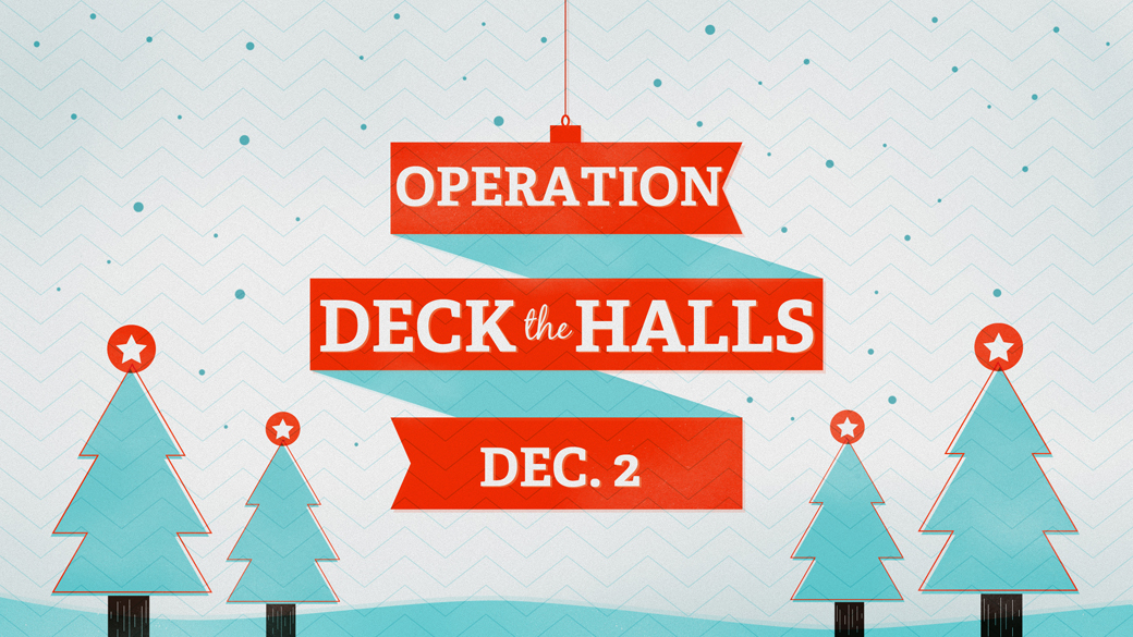 "Time to ""Deck the Halls"""