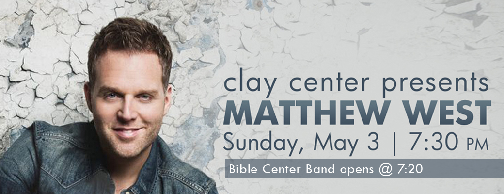 Clay Center Presents Matthew West