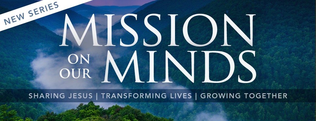 15 Mission on our Minds (New Series)