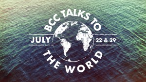 15 BCC Talks to the World