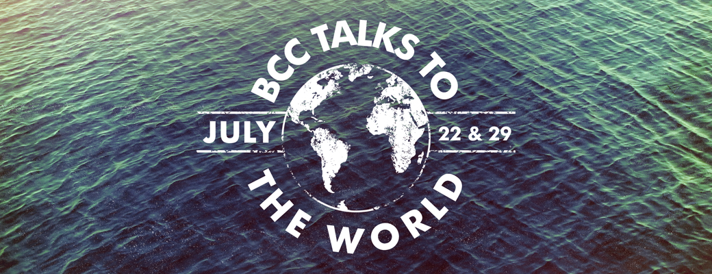 BCC Talks to the World