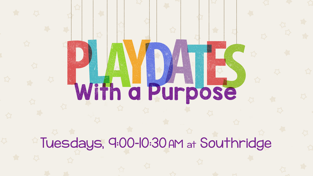 Playdates with a Purpose (for Moms with tots)