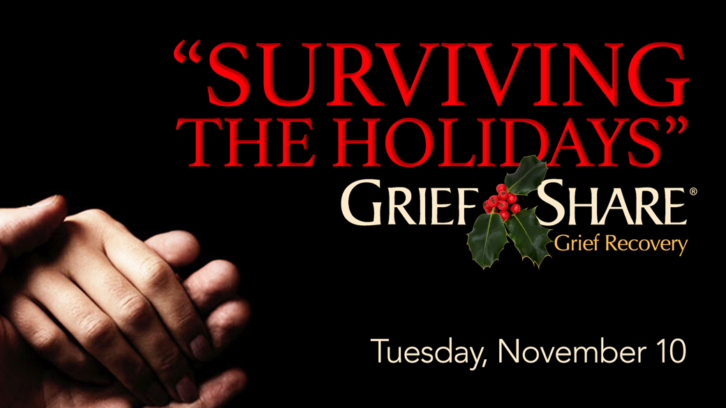 Surviving the Holidays: A Special GriefShare Seminar