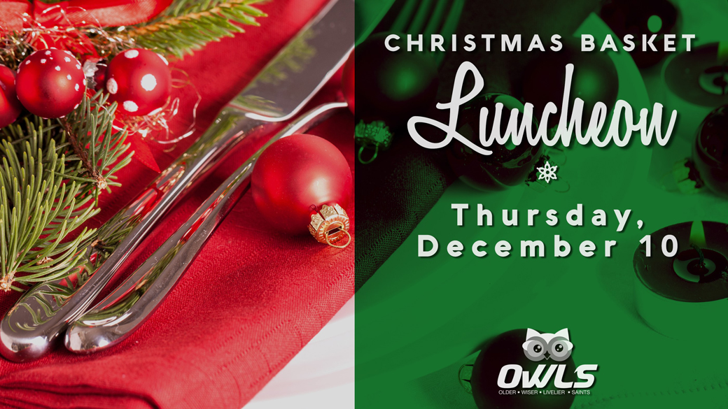 OWLS Christmas Basket Luncheon