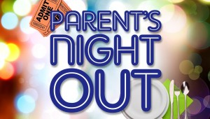 15 Parents Night Out