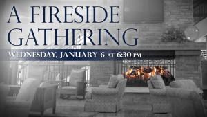 01-06-16 Fireside Gathering