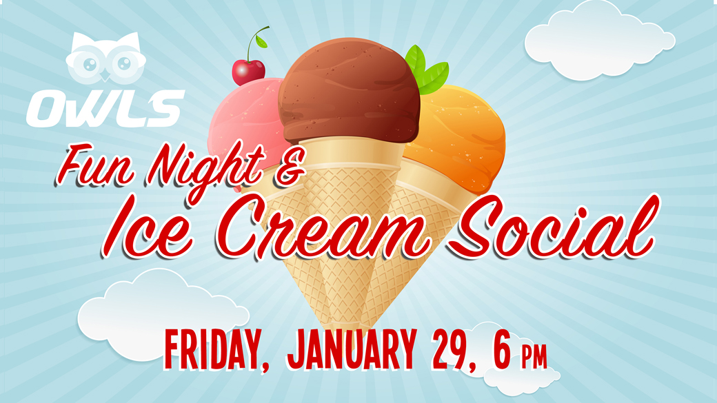 OWLS Fun Night & Ice Cream Social