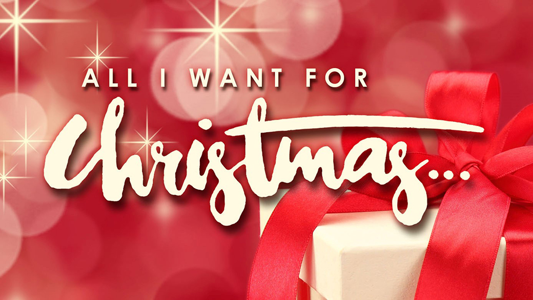 New Sunday Series: All I Want for Christmas…