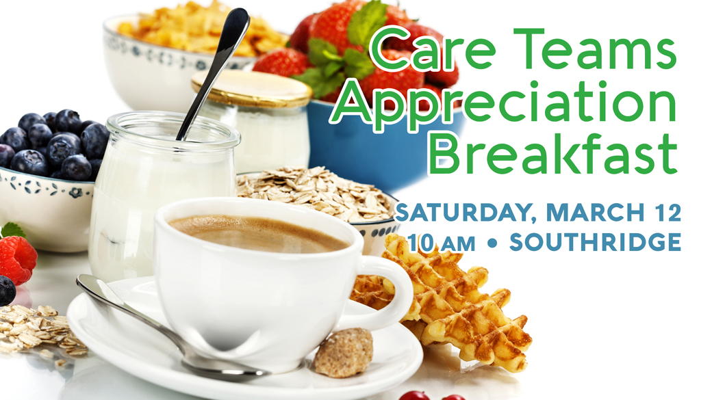 Care Teams Appreciation Breakfast