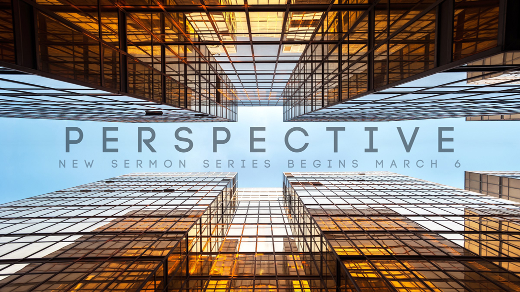 Sunday Series: Perspective