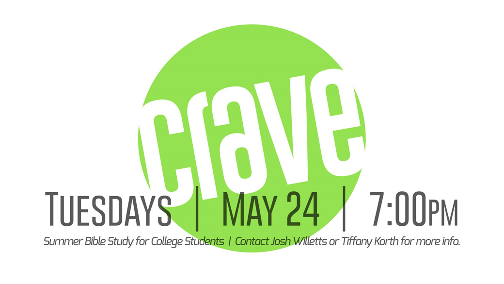 """Crave"" Summer Bible Study (College Students)"