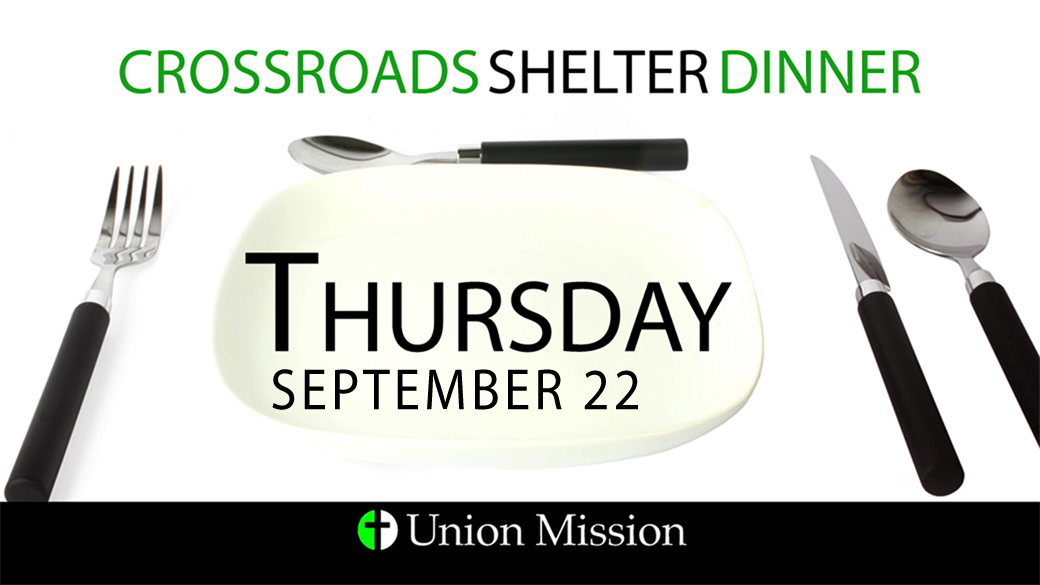 Crossroads Shelter Dinner (September 22)