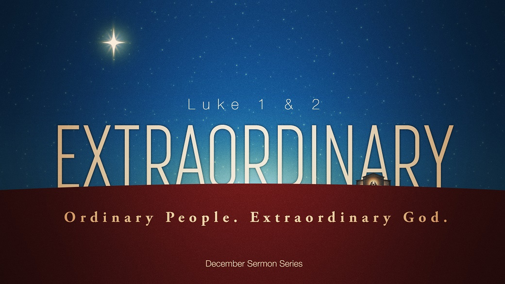 Sermon Series | Extraordinary: Ordinary People. Extraordinary God.