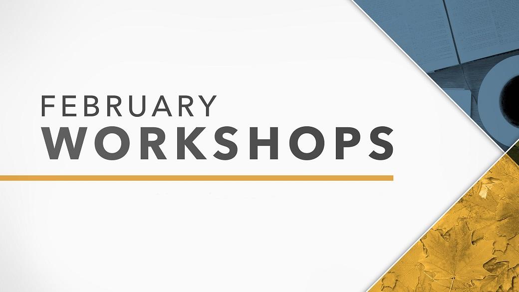 February 2017 Workshops