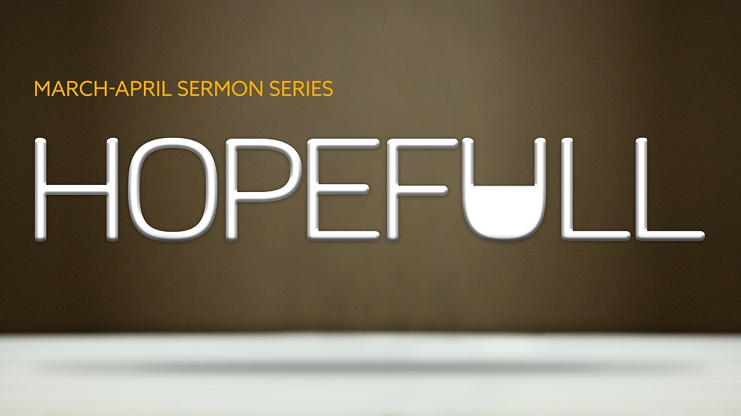 Sermon Series | HopeFull