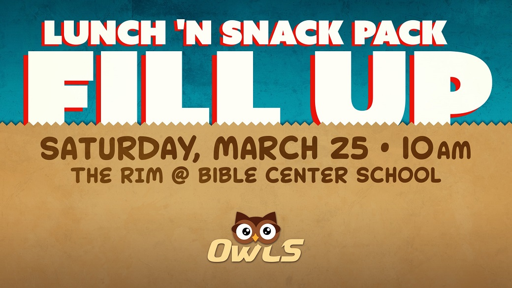 OWLS (55+) Lunch 'n Snack Pack Fill-up