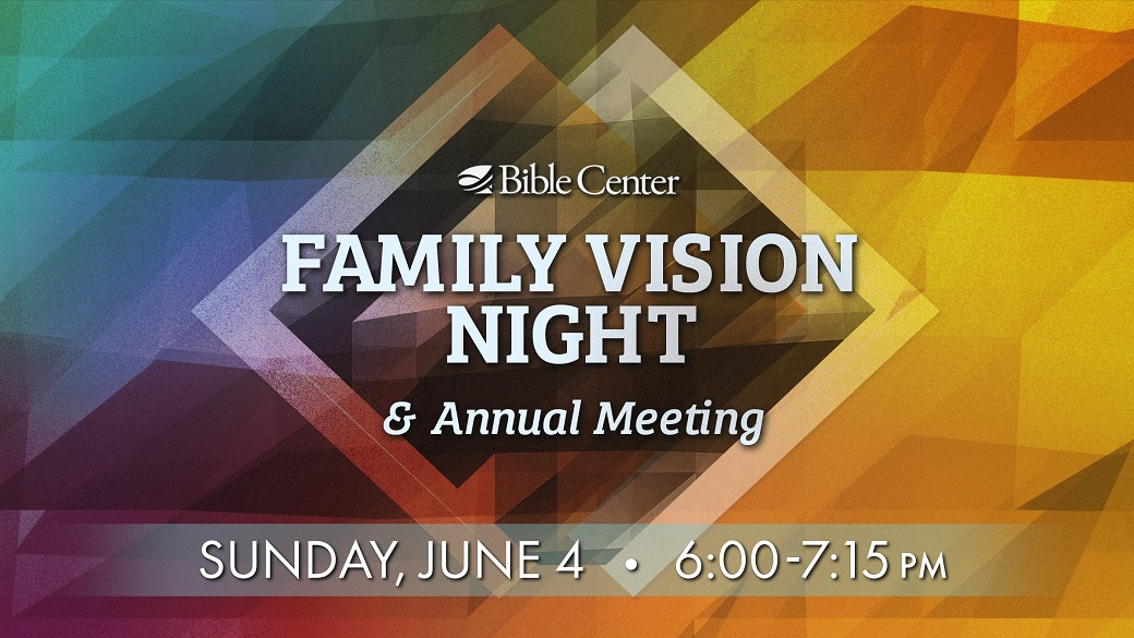 Family Vision Night & Annual Meeting