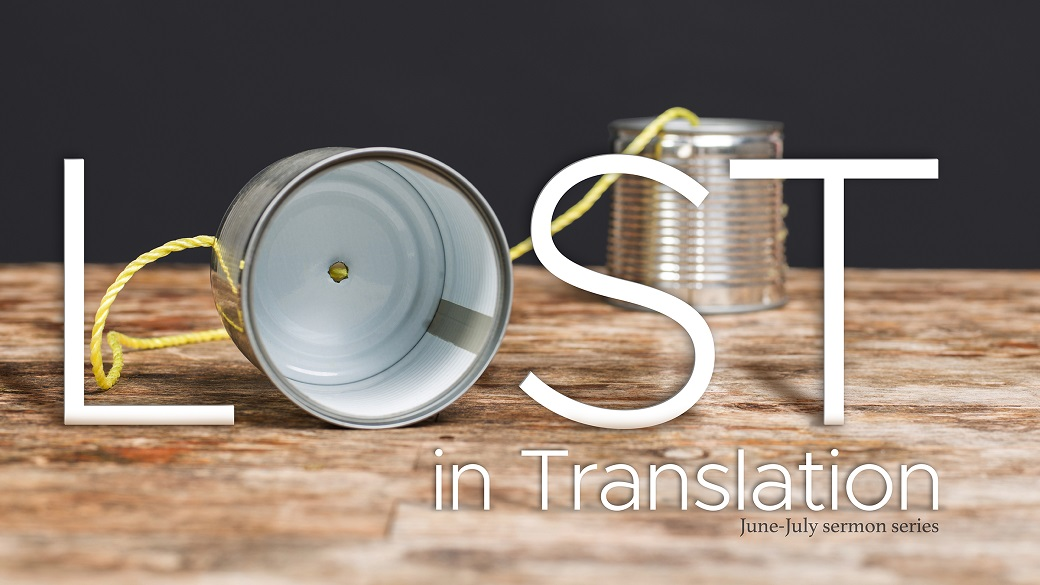 Sermon Series | Lost in Translation