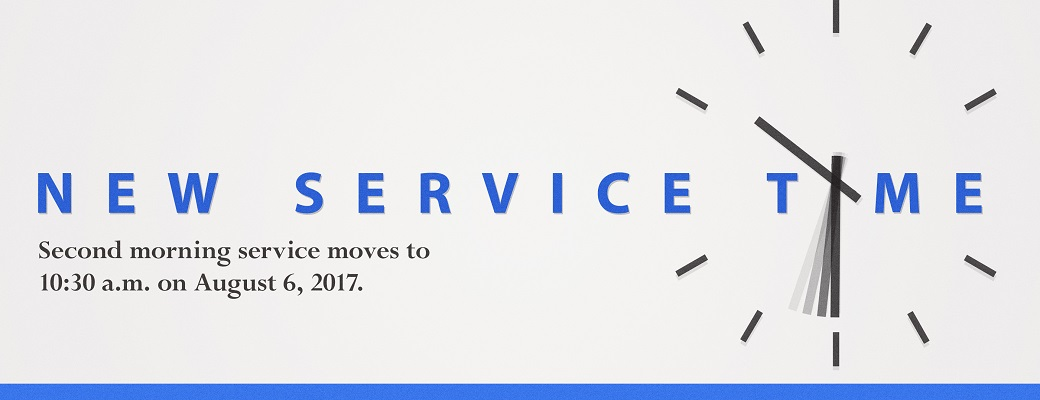 New Service Time – 10:30 AM