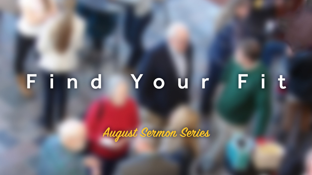 Sermon Series | Find Your Fit