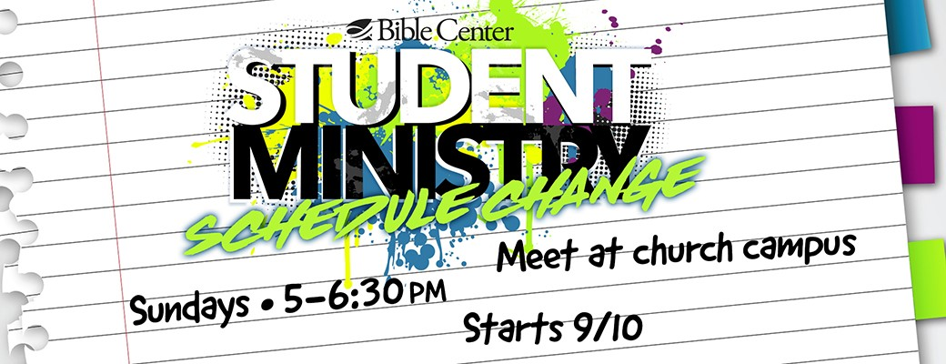 Schedule Change for Student Ministry