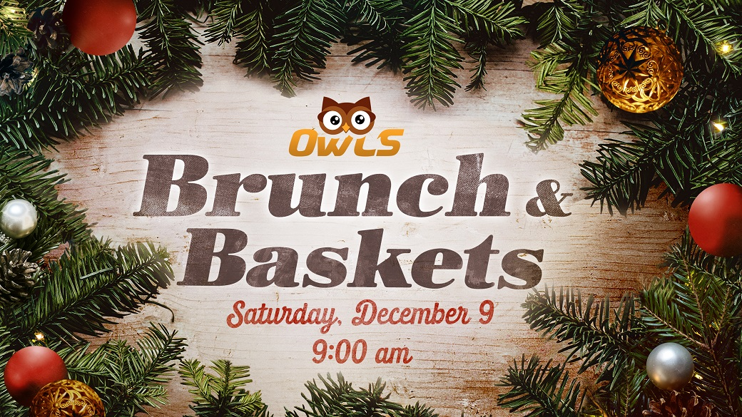 OWLS Christmas Brunch & Baskets