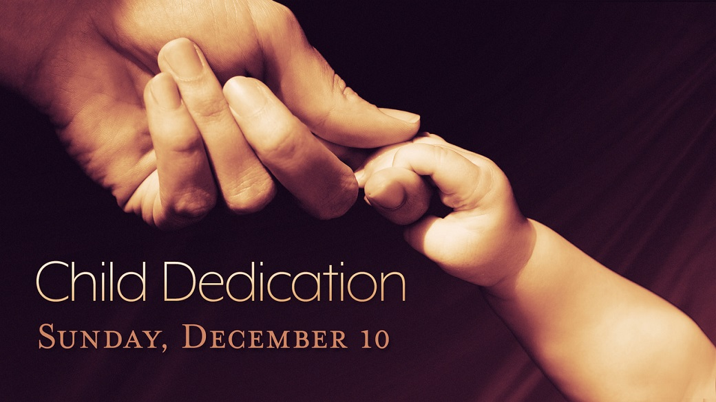 Child Dedication Service