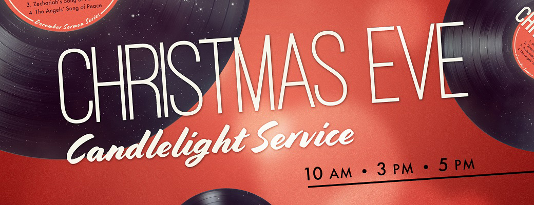 Our Christmas Eve Services