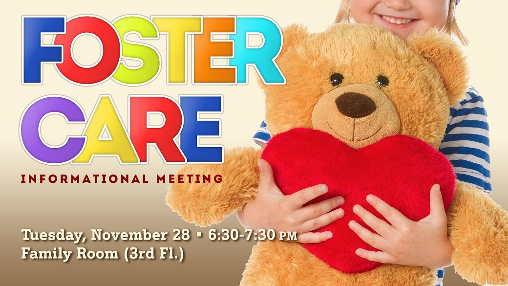 Foster Care Informational Meeting