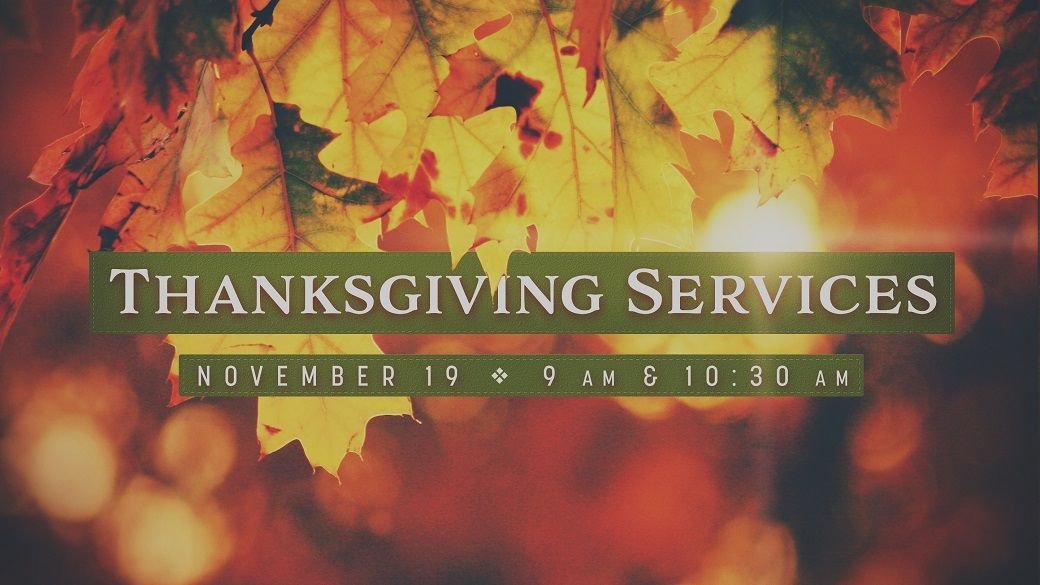 Our Thanksgiving Services