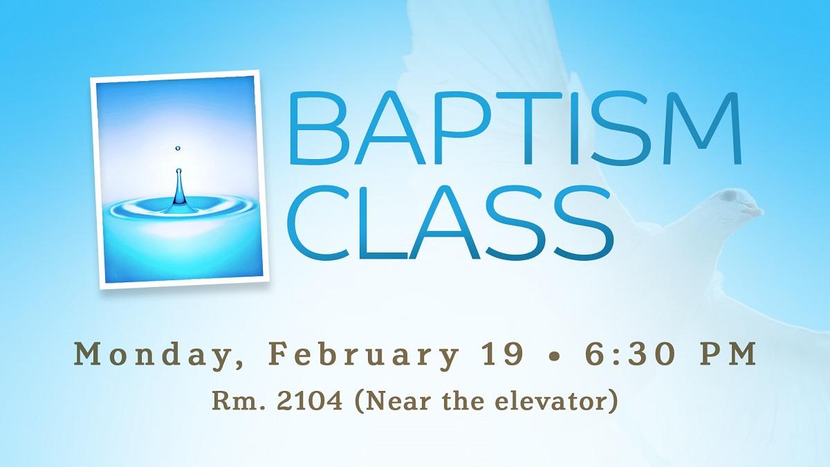 Baptism Class (February 19)