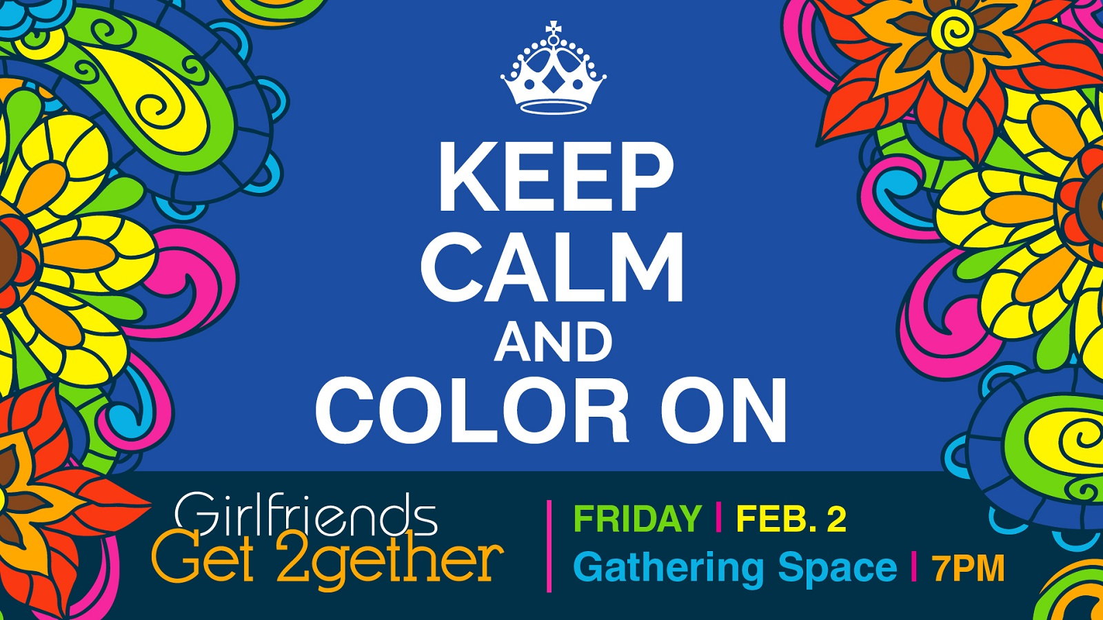 Keep Calm and Color On!