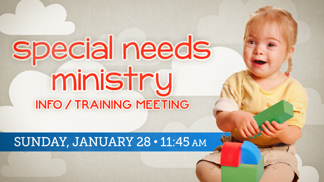 Special Needs Ministry Info/Training Meeting