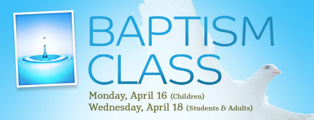 Baptism Classes (April)