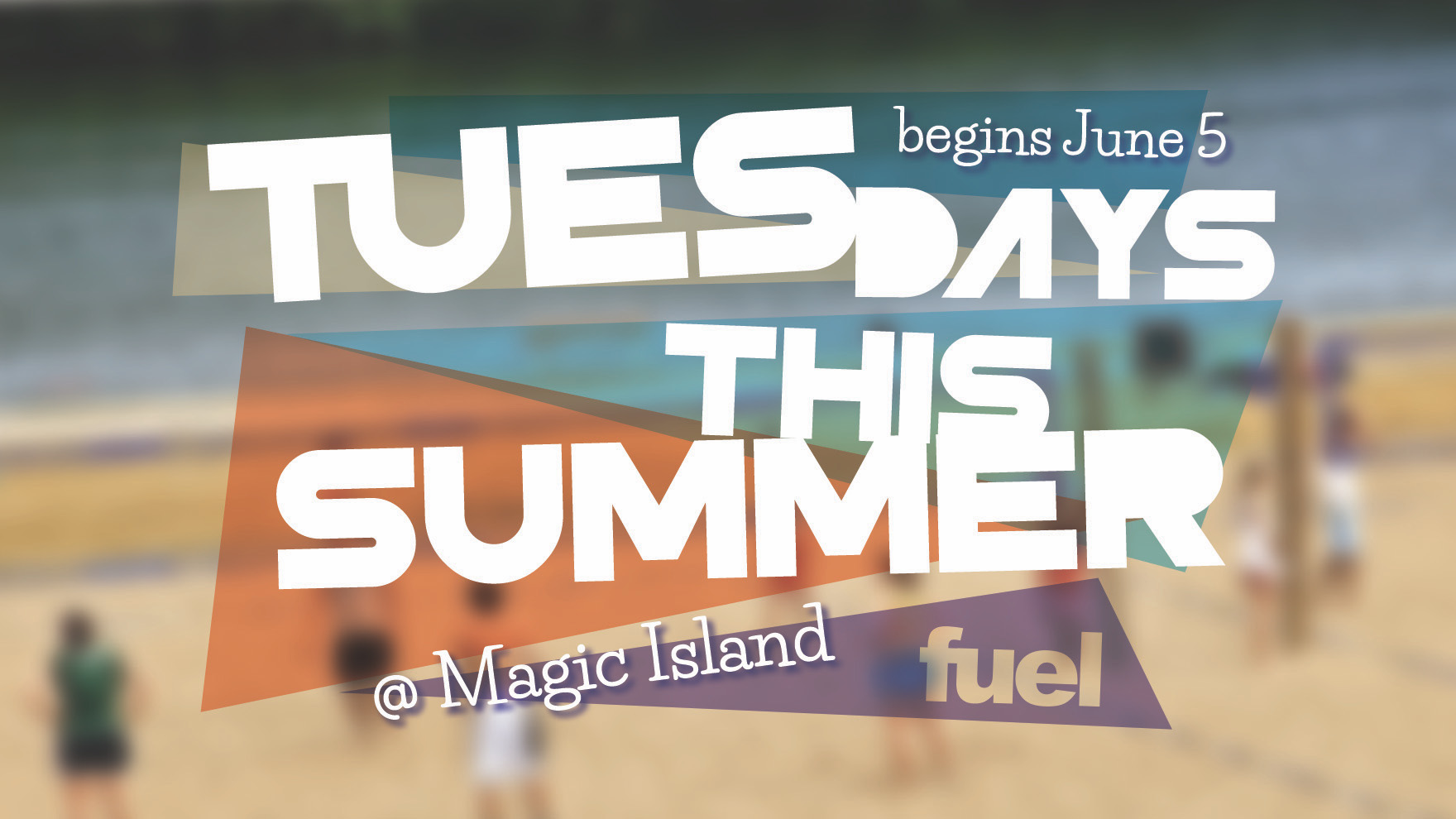 Magic Island this Summer (6th-12th)