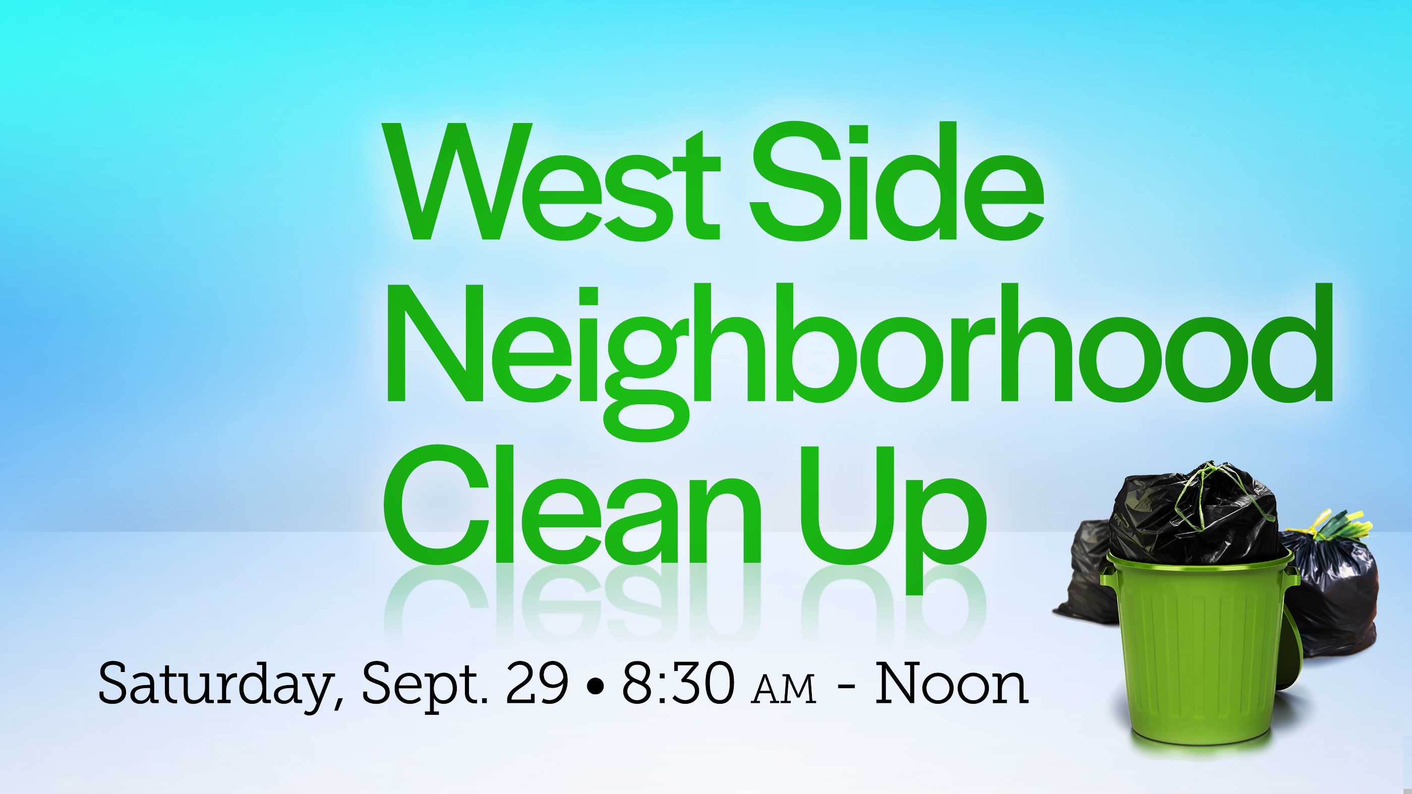West Side Neighborhood Clean-up