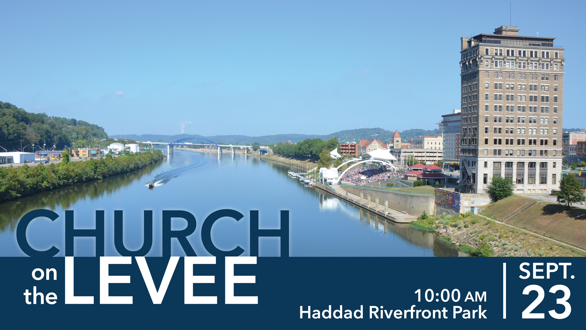 Church on the Levee this Sunday