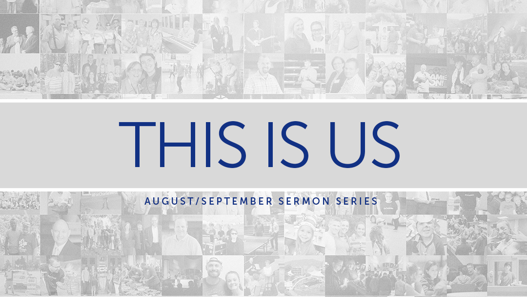 Sermon Series | This is Us