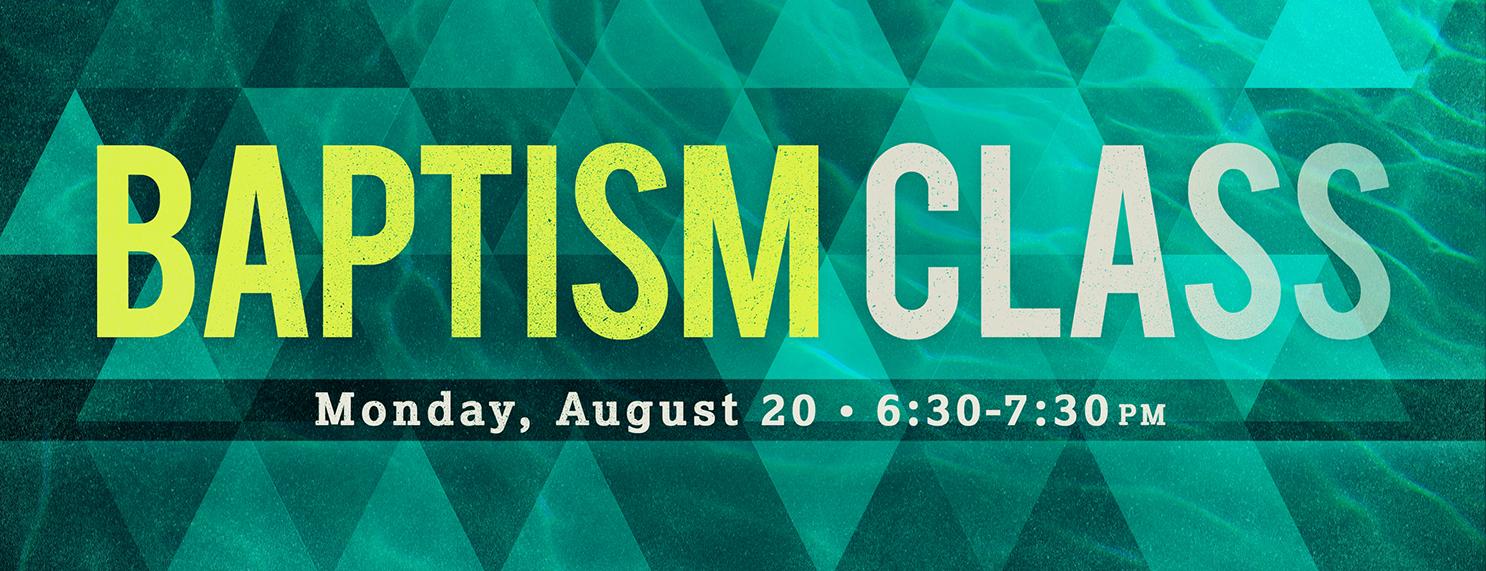 Baptism Class (August)