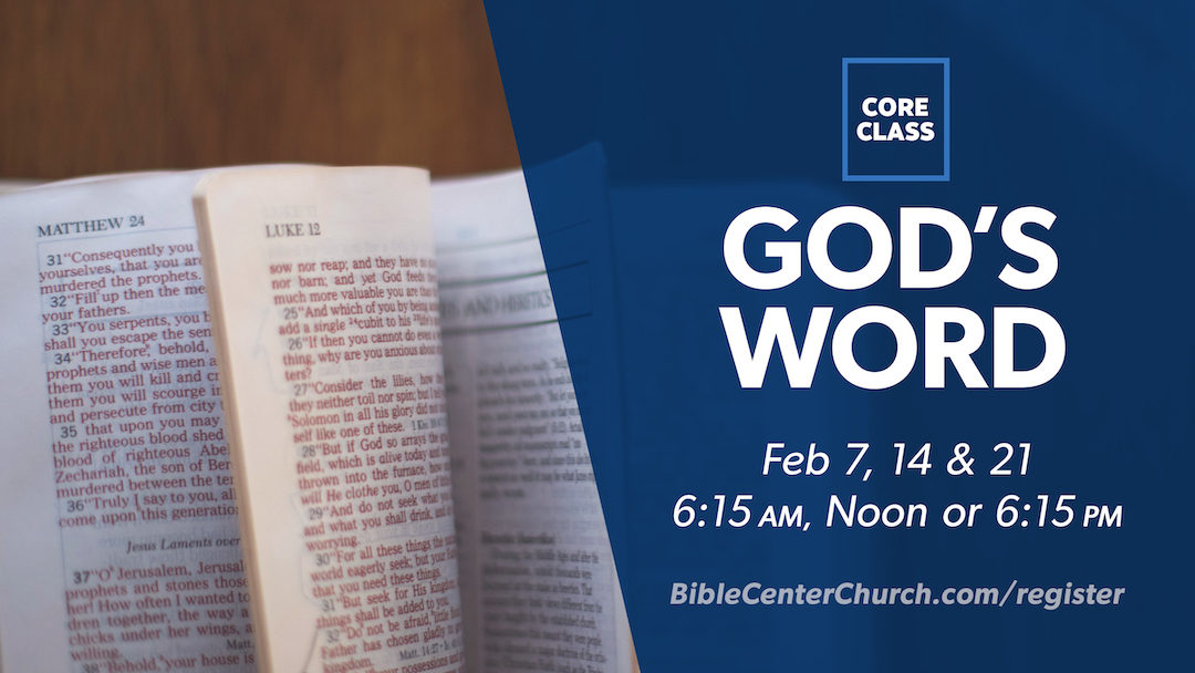 Core Class: God's Word