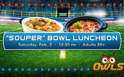 Souper Bowl Luncheon (OWLS, 55+)