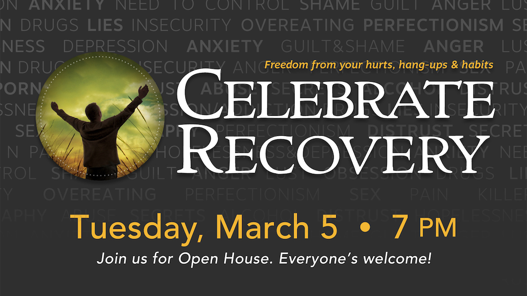 Celebrate Recovery: Open House